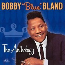 "Bobby ""Blue"" Bland: The Anthology 2 CD set Texas Blues / Soul / Classic R&B 2001"