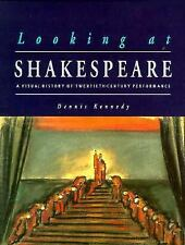 Looking at Shakespeare: A Visual History of Twentieth-Century Performance