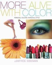 More Alive With Color: Personal Colors - Personal Style (Capital Lifestyles)
