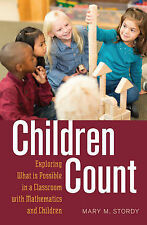 Children Count: Exploring What is Possible in a Classroom with Mathematics and C
