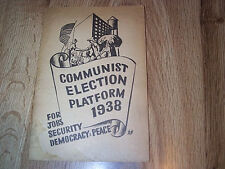 Communist Election Plat Form 1938