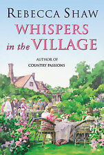 Shaw, Rebecca Whispers In The Village Very Good Book