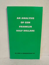 An Analysis of Gem Franklin Half Dollars by Ehrmantraut Jr. Softcover 1983