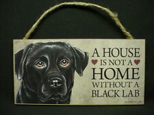 BLACK LAB A House Is Not Home DOG wood SIGN Labrador Retriever WALL PLAQUE puppy