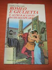 """Libri/Riviste/Giornali/Romanzo """" ROMEO E GIULIETTA """" Lamb/Mondadori"""