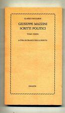 Giuseppe Mazzini # SCRITTI POLITICI #Einaudi 1976 #Tomo Terzo-Classici Ricciardi