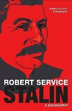 Stalin : A Biography by Robert Service (2005, Hardcover)