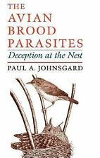 The Avian Brood Parasites: Deception at the Nest-ExLibrary