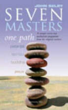 Seven Masters, One Path, John Selby