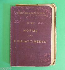 Norme per il combattimento - Ministero della Guerra