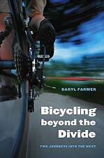 BICYCLING BEYOND THE DIVIDE by FARMER 205 pg HARDBACK