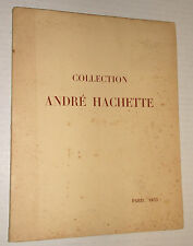COLLECTION ANDRE HACHETTE Paris 1953 FRENCH ART 13th -17th centuries