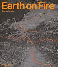 Earth On Fire: How Volcanoes Shape Our Planet Angelika Jung-Huettl Hardcover