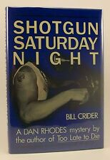 BILL CRIDER Shotgun Saturday Night Signed 1st/1st HB/DJ