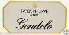 "Patek philippe ""gondolo"" - Official agente sign/Escudo/al plato/display"