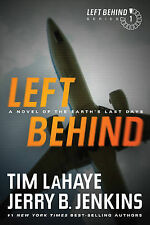 Left Behind: A Novel of the Earth's Last Days by Dr Tim LaHaye, Jerry B...