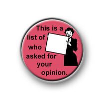 "E CARD / 1"" / 25mm pin button / badge / funny / rude / sayings / amuse / cheeky"