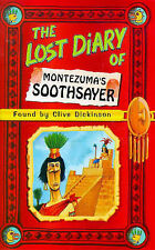 The Lost Diary of Montezuma's Soothsayer (Lost Diaries), Clive Dickinson