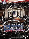 Searchlight Books How Does Government Work: The Congress : A Look at the legisla