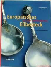 Fachbuch Europäisches Essbesteck aus acht Jahrhunderten STANDARDWERK SUPER NEU
