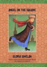 Russian Saga: Angel on the Square 1 by Gloria Whelan (2003, Paperback)