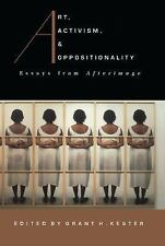 Art, Activism, and Oppositionality: Essays from Afterimage