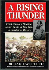 """A Rising Thunder"" From Lincoln's Election to Bull Run Civil War Illustrated"