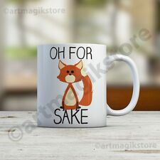 OH For Fox Sake Funny White Ceramic Printed Tea Cup Coffee Mug Christmas Gift