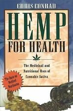 NEW - Hemp for Health: The Medicinal and Nutritional Uses of Cannabis Sativa