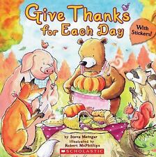 Kids new paperback:Give Thanks for Each Day-Thanksgiving-rhyming story-gr k-3:)