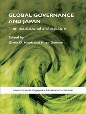 Sheffield Centre for Japanese Studies/Routledge Ser.: Global Governance and...