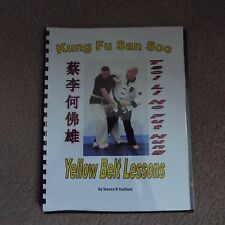San Soo Kung Fu Yellow Belt Lesson Book - Fully Illustrated. ON SALE