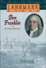 Landmark Bks.: Ben Franklin of Old Philadelphia No. 10 by Margaret Cousins...