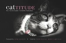 Cattitude: A Feline Guide to Being Fabulous, Levin, Kim, Good Book