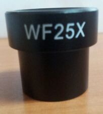 25X WIDE FIELD EYEPIECE FOR MICROSCOPE. WF 25X. 23MM MOUNTING SIZE. NEW.
