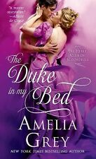The Heirs' Club Ser.: The Duke in My Bed 1 by Amelia Grey (2014, Paperback)
