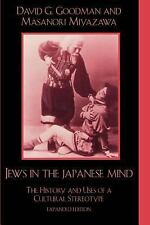 Studies of Modern Japan: Jews in the Japanese Mind : The History and Uses of...