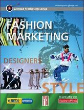 Advanced Marketing Modules: Fashion Marketing by Glencoe McGraw-Hill Staff