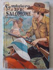 """H. R. Haggard """"Le miniere di Re Salomone"""" ill. Guizzardi - Boschi 1963"""