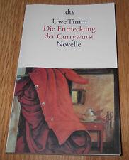 Die Entdeckung der Currywurst - Uwe Timm, Novelle