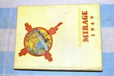 MIRAGE 1949 UNM UNIVERSITY of NEW MEXICO YEARBOOK * *  LOST YOURS???  * *