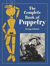 The Complete Book of Puppetry (Dover Craft Books), Latshaw, George, Very Good Bo