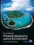 Introduction to Physical Geography and the Environment