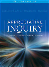 Appreciative Inquiry: Change at the Speed of Imagination by Bernard J. Mohr,...