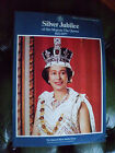 Silver Jubilee of Her Majesty The Queen 1952 - 1977 Official souvenir programme