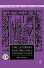 The Literary Subversions of Medieval Women (The New Middle Ages), 1403969108, Ne