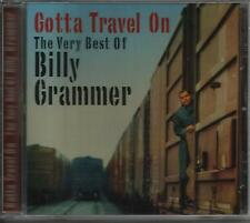 Gotta Travel On: The Very Best of Billy Grammer by Billy Grammer (CD,...