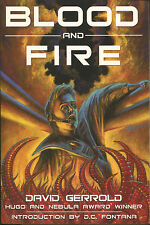 Blood and Fire by David Gerrold -2003-First Printing