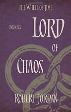 Lord Of Chaos: Book 6 of the Wheel of Time by Robert Jordan (Paperback)