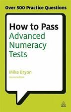 How to Pass Advanced Numeracy Tests: Improve Your Scores in Numerical -ExLibrary